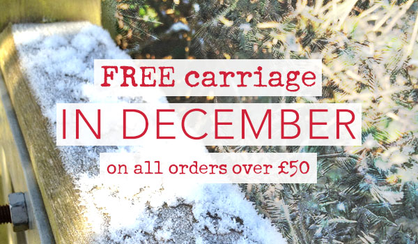 FREE CARRIAGE throughout December